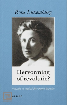 Meer informatie over Hervorming of revolutie ?